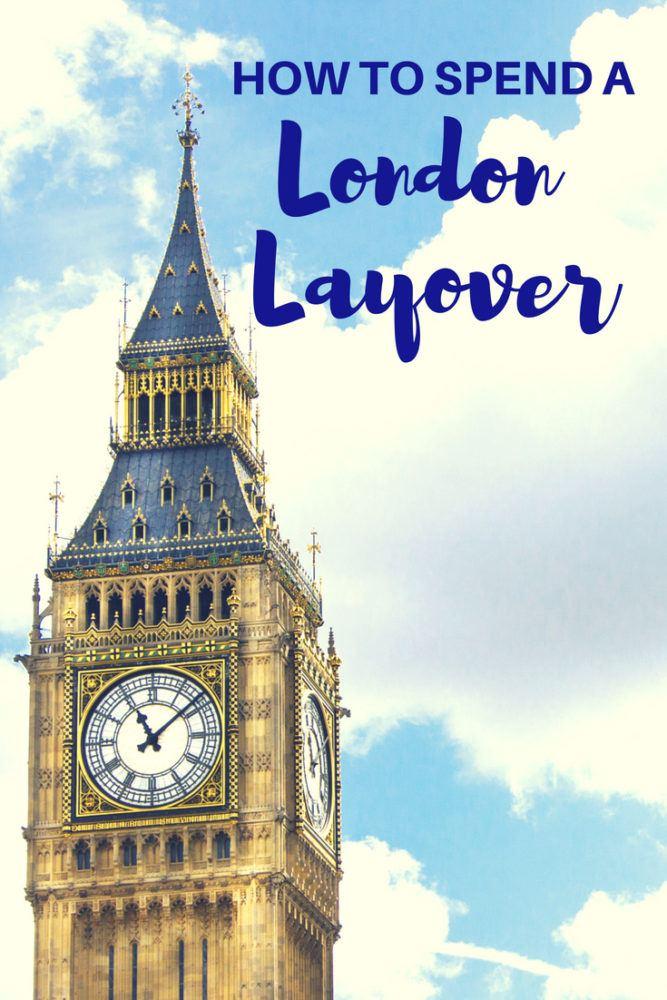 Seeing London on a Long Heathrow Layover