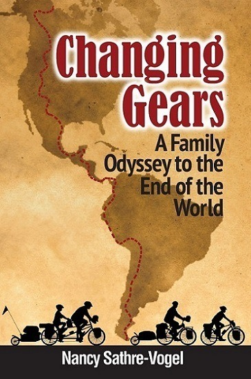 Changing Gears: A Family Odyssey to the End of the World