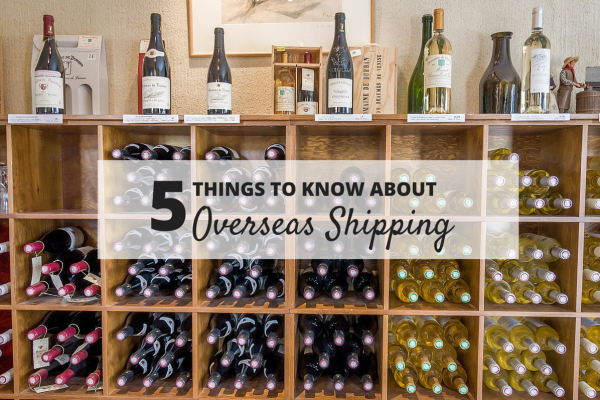 The 5 Things to Know About Overseas Shipping.