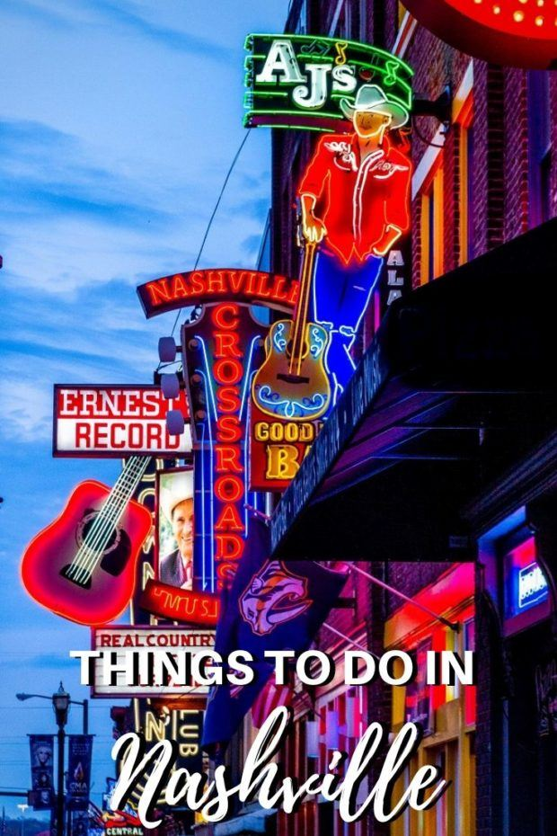 36+ Best Things to Do in Nashville