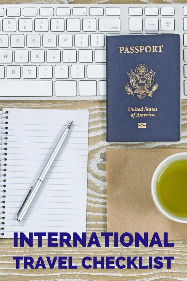 17 Steps to Take Before Your Next Trip – An International Travel Checklist