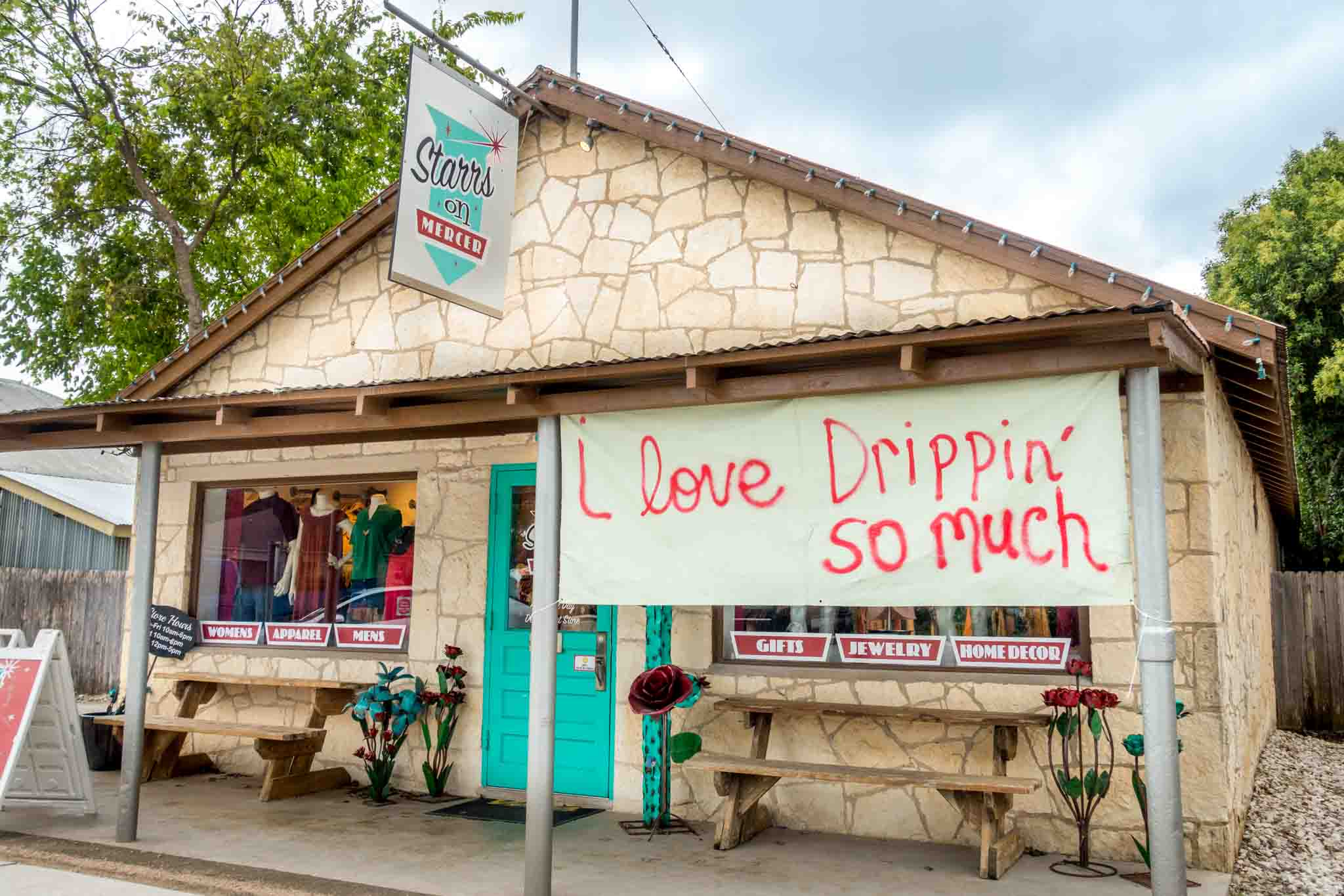 Store with I Love Drippin' So Much sign in Dripping Springs TX