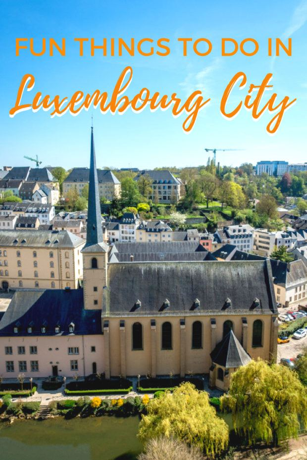 17 Fun Things to Do in Luxembourg City