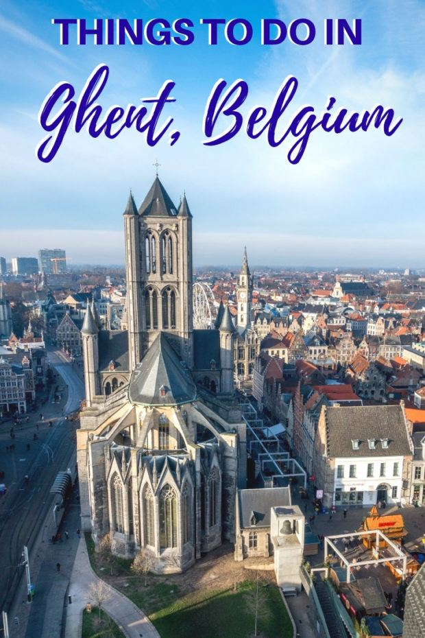 What to do on an Excellent Weekend in Ghent