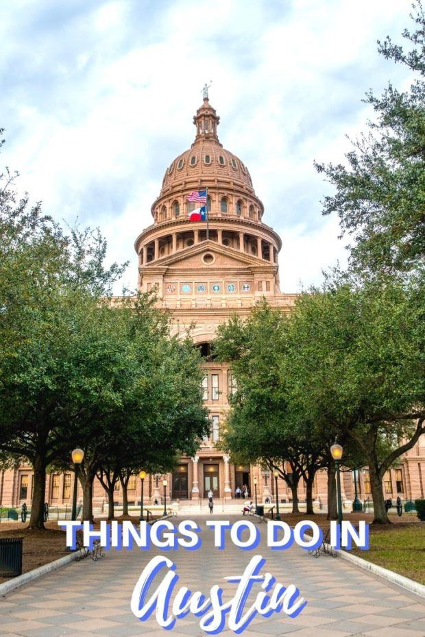 33+ Things to Do in Austin According to a Local