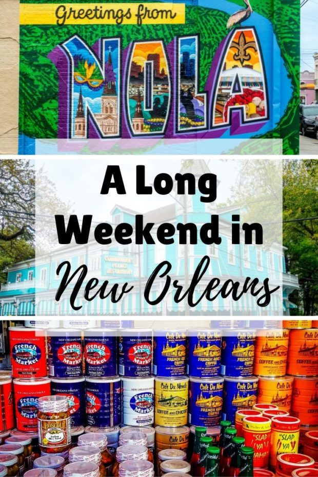 The Ideal Itinerary for 3 Days in New Orleans