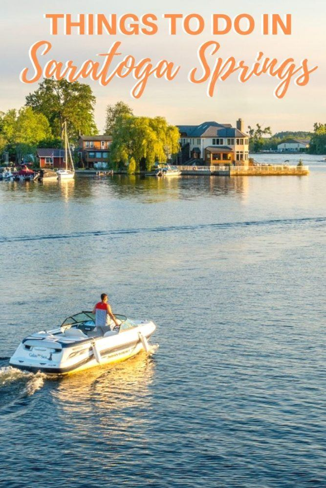 23 Things to Do in Saratoga Springs, New York
