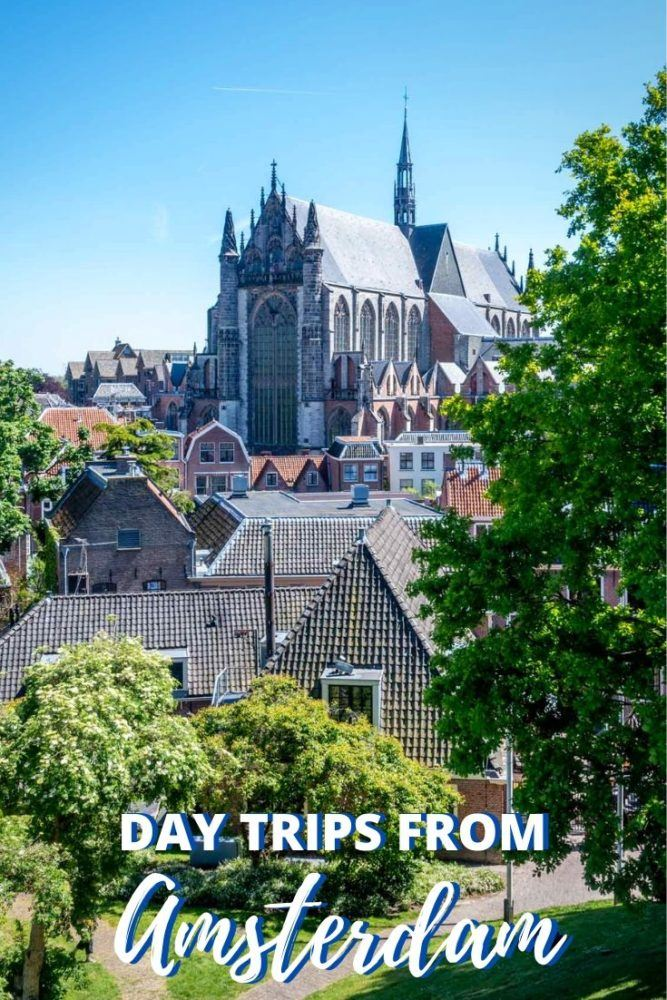 13 Day Trips From Amsterdam